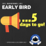 earlybird-5-days-to-go